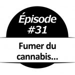 Fumer du cannabis