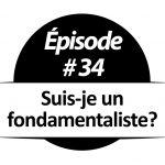 Suis-je un fondamentaliste?