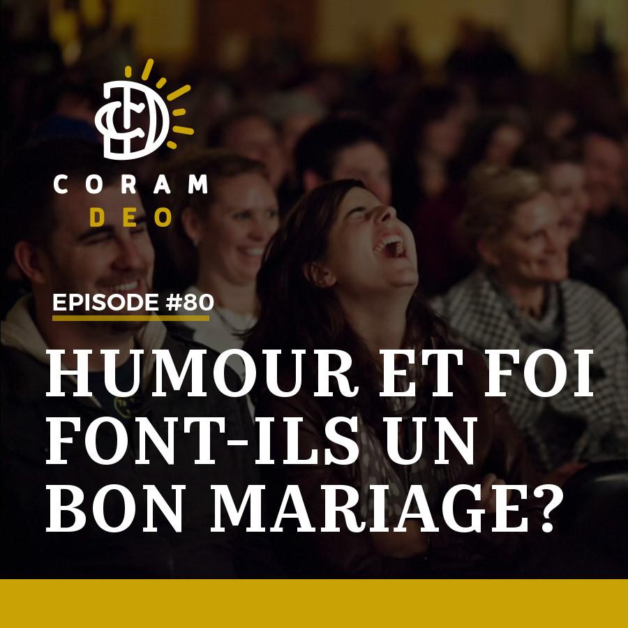 HUMOUR ET FOI FONT-ILS UN BON MARIAGE?