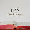 JEAN (Bible du Semeur)