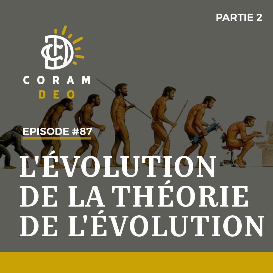 L'ÉVOLUTION DE LA THÉORIE DE L'ÉVOLUTION (partie 2)