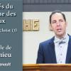 Les clés du royaume des cieux – L'Église du Christ (3) – Mt 16.19
