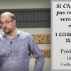 Guillaume Bourin – Si Christ n'est pas ressuscité, votre foi est vaine – 1 Co 15.12-19